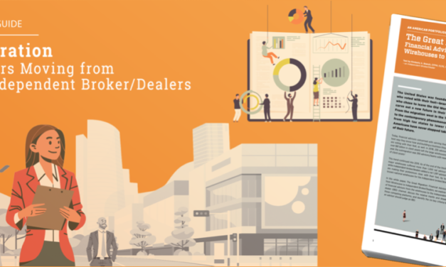 The Great Migration: Financial Advisors Moving from Wirehouses to Independent Broker/Dealers